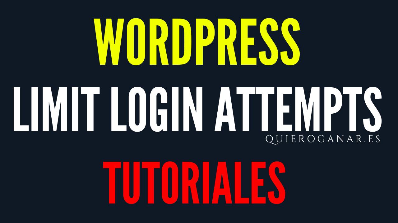 limit-login-attempts-seguridad-quieroganar-tutorial-guia