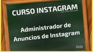 Curso de instagram quieroganar capitulo 2 administrador de anuncios instagram