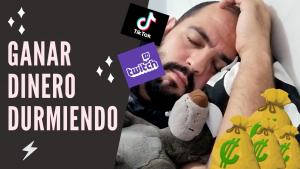 GANAR DINERO DURMIENDO