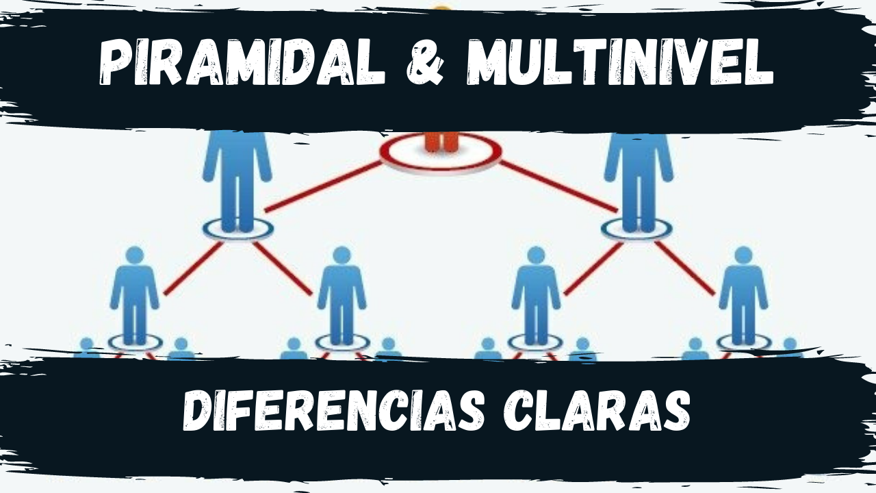 empresa piramidal empresa multinivel diferencias