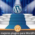 Los mejores plugins para WordPress en 2021